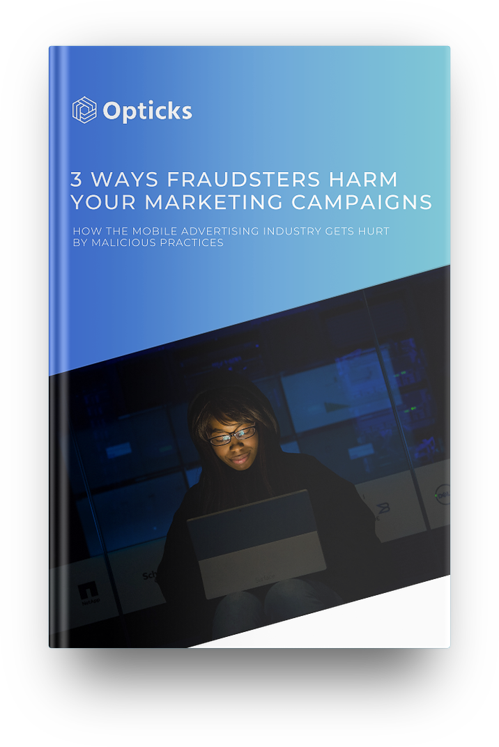 Opticks_Ebook_WaysFraudstersHurtMarketingCampaigns